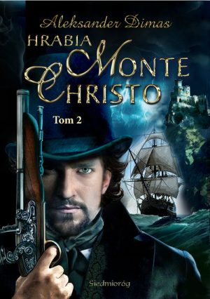 Hrabia Monte Christo Tom 2