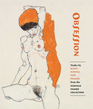 Obsession Nudes by Klimt, Schiele, and Picasso from the Scofield Thayer Collection