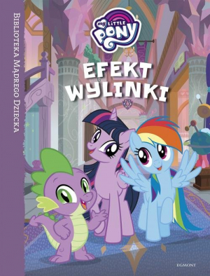 My Little Pony Efekt wylinki